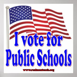 I Vote for Public Schools Poster