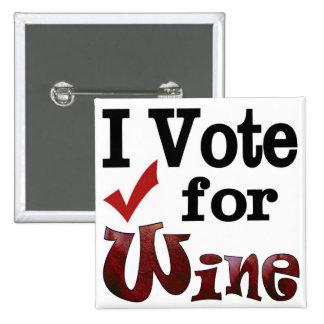 I Vote for Wine Button