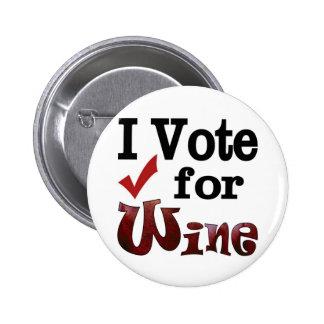 I Vote for Wine 2 Inch Round Button