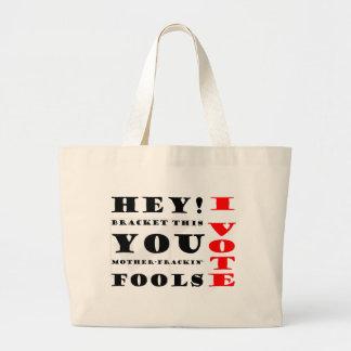I Vote! Large Tote Bag