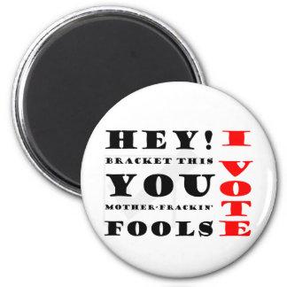 I Vote! Fridge Magnets