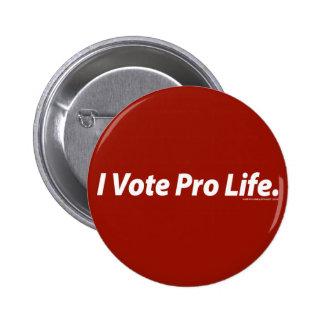 I Vote Pro Life 2 Inch Round Button