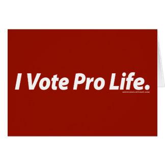I Vote Pro Life Card