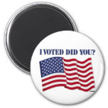 I VOTED DID YOU? 2 INCH ROUND MAGNET