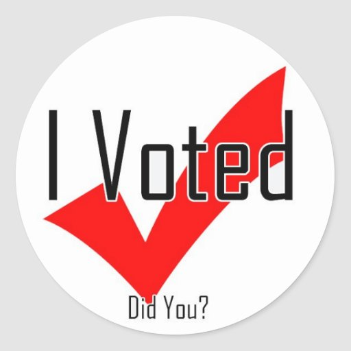 I Voted. Did You? Round Sticker