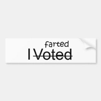 I Voted / Farted Bumper Sticker