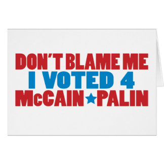 I Voted for McCain Palin Card
