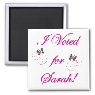I voted for Sarah! 2 Inch Square Magnet