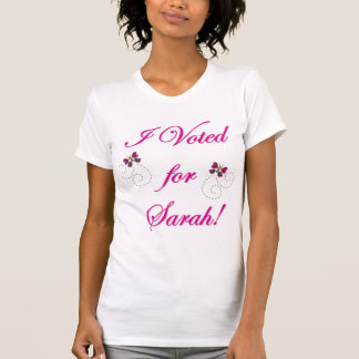 I voted for Sarah! T-Shirt