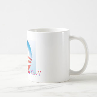 """I voted for """"That One""""! Classic White Coffee Mug"""