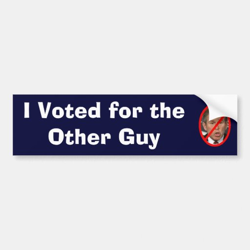 I Voted for the Other Guy Bumper Sticker