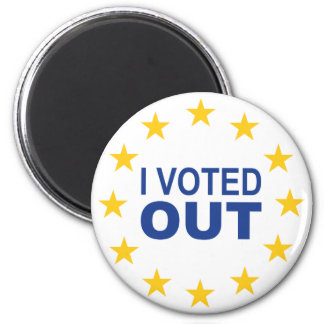 I Voted OUT Magnet