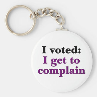 I voted so I get to complain Basic Round Button Keychain