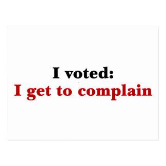 I voted so I get to complain Postcard