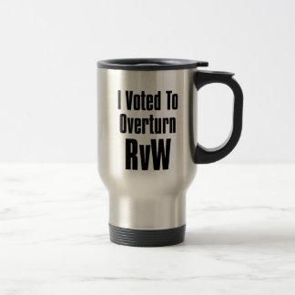 I Voted to Overturn RvW Travel Mug