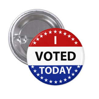 I Voted Today Badge Button