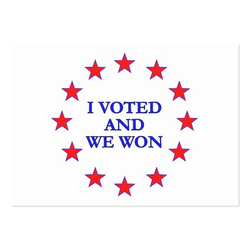 I Voted We Won Large Business Cards (Pack Of 100)