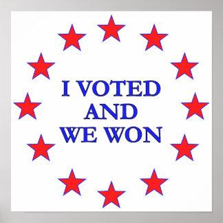 I Voted We Won Poster