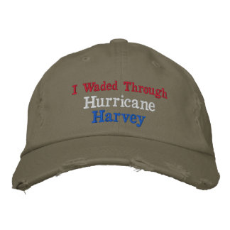 I Waded Through Hurricane Harvey Embroidered Baseball Hat