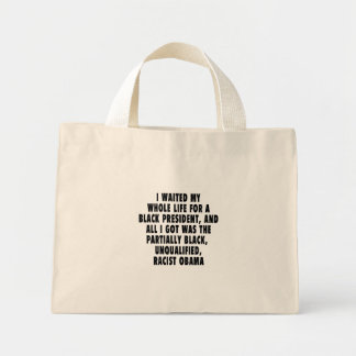 I waited my whole life for a black president canvas bags