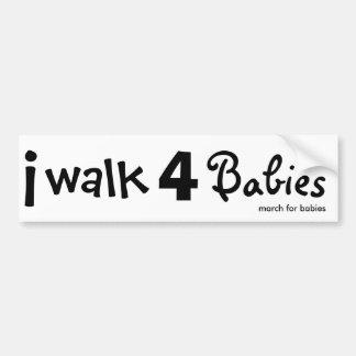 i walk for babies Bumper Sticker