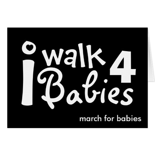 i walk for babies note card