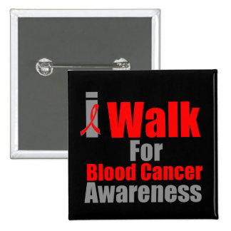 I Walk For Blood Cancer Awareness 2 Inch Square Button