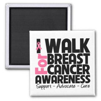 I Walk For Breast Cancer Awareness Fridge Magnets
