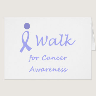 I Walk for Cancer Awareness - Lavender Ribbon Card