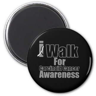 I Walk For Carcinoid Cancer Awareness 2 Inch Round Magnet