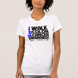 I Walk For Colon Cancer Awareness T-shirt