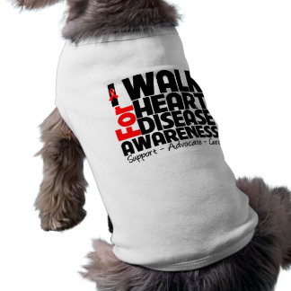 I Walk For Heart Disease Awareness Doggie Tee