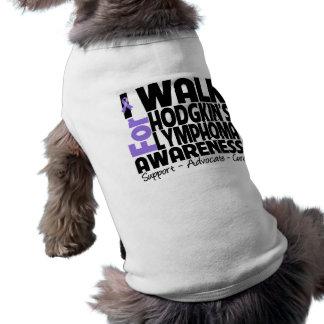 I Walk For Hodgkin's Lymphoma Awareness Shirt
