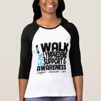 I Walk For Lymphedema Awareness T-shirt