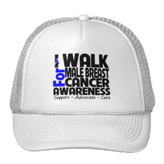 I Walk For Male Breast Cancer Awareness Trucker Hat