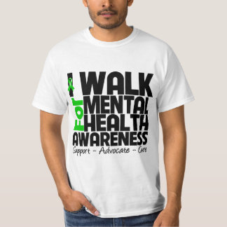 I Walk For Mental Health Awareness Tee Shirt