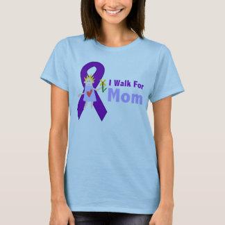 I Walk For Mom Alzheimer's Gift T-Shirt