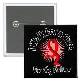 I Walk For My Father - Heart Disease 2 Inch Square Button