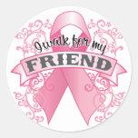 I Walk For My Friend Round Sticker