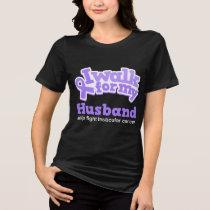 I Walk For My Husband Testicular Cancer Awareness T-Shirt