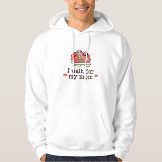 I Walk For My Mom Breast Cancer Hooded Sweatshirt