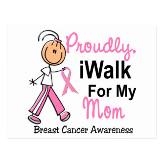 I Walk For My Mom Breast Cancer SFT Postcard