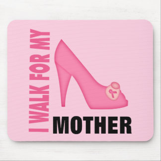 I Walk for My Mother Mouse Pad