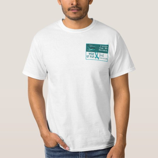 I Walk For My Mother T-Shirt