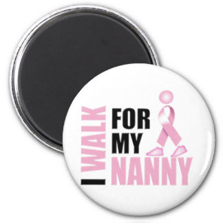 I Walk for my Nanny pink Magnet