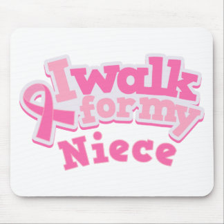 I Walk For My Niece Mouse Pad