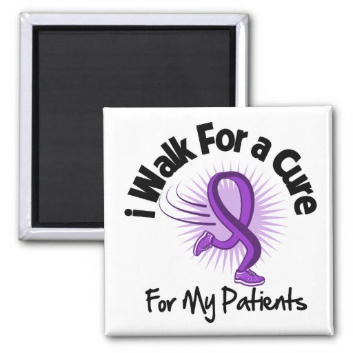 I Walk For My Patients - Purple Ribbon Refrigerator Magnets