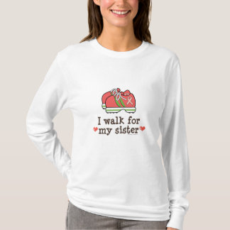 I Walk For My Sister Breast Cancer Walk T shirt