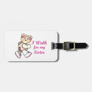 I Walk For My Sister Bag Tags