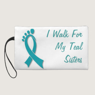 I Walk For My Teal Sisters Bag